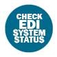 Check here for a status of EDI systems and a log of resolved EDI issues.