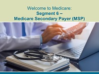 Welcome to Medicare: Segment 6
